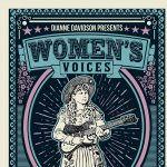 "Dianne Davidson presents ""Women's Voices "" with special guests"
