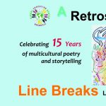 Line Breaks Retrospective: Celebrating 15 Years of Multicultural Poetry and Storytelling