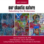 Our Chaotic Nature Art Exhibit