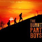 The Burnt Part Boys Auditions