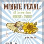 Minnie Pearl: All the News from Grinder's Switch