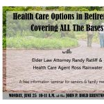 Health Care Options in Retirement: Covering ALL the Bases
