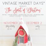 "Vintage Market Days of Nashville - ""The Spirit of Christmas"""