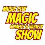 Music City Magic Comedy & Variety Show