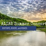 ALIAS Summer Concert: Rhythms, Rivers and Roads