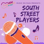 Music on Main Featuring South Street Players
