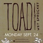 Toad the Wet Sprocket w/ Special Guest