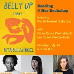 Rita Bullwinkel, Ciona Rouse, and Lee Conell Reading