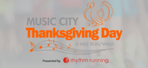 Music City Thanksgiving Day 4 mile run/walk