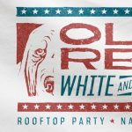 Ole Red, White and Blue Rooftop Party