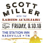 Scott Miller and the Ladies Auxiliary Debut