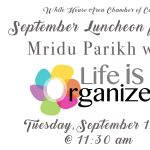 Chamber Luncheon featuring Mridu Parikh with Life is Organized
