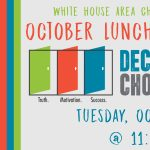 Chamber Luncheon featuring Decision, Choices, and Options
