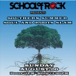 School of Rock Franklin Presents: Southern Summer Soul and Roots Slam feat. Rock 101