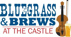 Bluegrass & Brews at the Castle