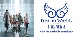 Distant Worlds: Music from Final Fantasy w/ The Na...