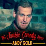 The Junkie Comedy Hour with Andy Gold