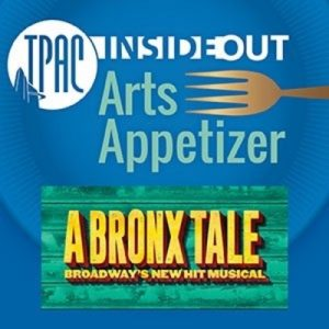 TPAC InsideOut presents Arts Appetizer: A Bronx Tale