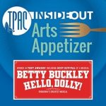 TPAC InsideOut presents Arts Appetizer: Hello, Dolly!
