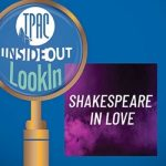 TPAC InsideOut and Nashville Opera present LookIn: Shakespeare In Love