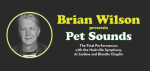 Brian Wilson presents Pet Sounds: The Final Perfor...