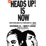 Death From Above: Heads Up! Is Now