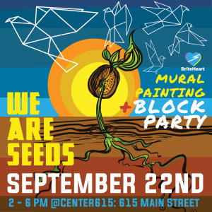 Mural Painting + Block Party: WE ARE SEEDS