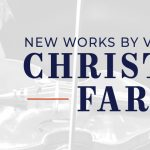 Free Chamber Music Series |  New Works by Christopher Farrell