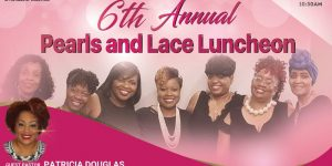 6th Annual Pearls and Lace Luncheon