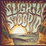 Slightly Stoopid with HIRIE