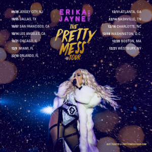 Erika Jayne: The Pretty Mess Tour