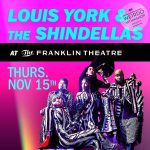 Louis York and The Shindellas Presented by Weirdo Workshop