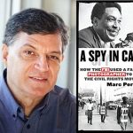 A Spy in Canaan: How the FBI used a famous photographer to infiltrate the civil rights movement