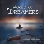 World of Dreamers | Opening Reception