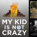 Rental Screening: MY KID IS NOT CRAZY and Community Discussion on PANS/PANDAS