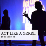 Act Like A Grrrl