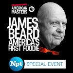 NPT's James Beard 'First Foodie' Event