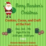 Merry Mansker's Christmas - Cookies, Cocoa & Craft at the Fort