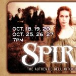 Spirit, The Authentic Bell Witch Experience