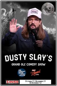Dusty Slay's Grand Ole Comedy Show