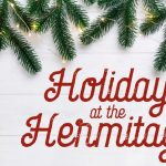 Holidays at the Hermitage