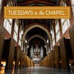 Tuesdays in the Chapel