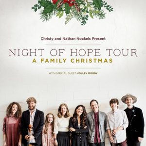 Christy and Nathan Nockels Present - Night of Hope...