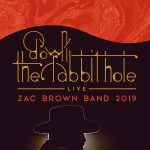 Zac Brown Band: : Down the Rabbit Hole Live!