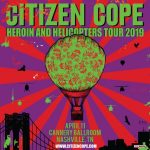 Citizen Cope: Heroin and Helicopters Tour