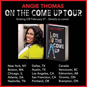 Angie Thomas | On The Come Up Tour