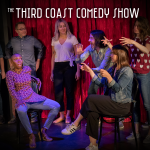 The Third Coast Comedy Show