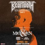 Beartooth w/Of Mice & Men, Hands Like Houses, Dead American