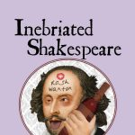 Inebriated Shakespeare: Taming of the Shrew