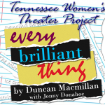 Every Brilliant Thing by Duncan Macmillian w/ Jonny Donahoe